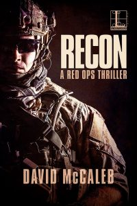Cover for author David McCaleb's third book in the Red Ops series, RECON. Military operator facing camera in full battle rattle with dark background.
